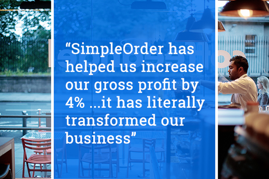 """""""SimpleOrder has helped us increase our gross profit by 4% ...it has literally transformed our business"""""""